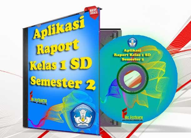 Download Aplikasi Raport Kelas 1 SD Semester 2 disertai dengan Panduan Penilaian Edisi Revisi Kurikulum 2013