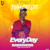 MUSIC: Yung Zeelee - EveryDay | @iamyungzeelee