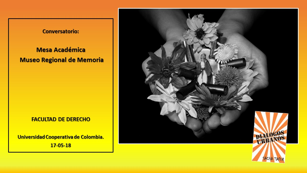 FOTOGRAFIA Y DIALOGO SOCIAL.: CONVERSATORIO SOBRE LA MEMORIA ...