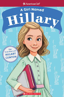 A Girl Named Hillary: The True Story of Hillary Clinton