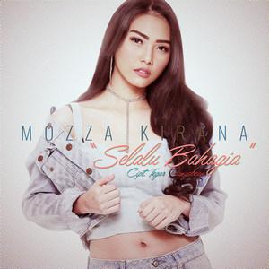 Mozza Kirana - Selalu Bahagia