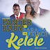 Audio | Fanter Baby Ft Baraka The Prince - Kelele | Mp3 Download [New Song]