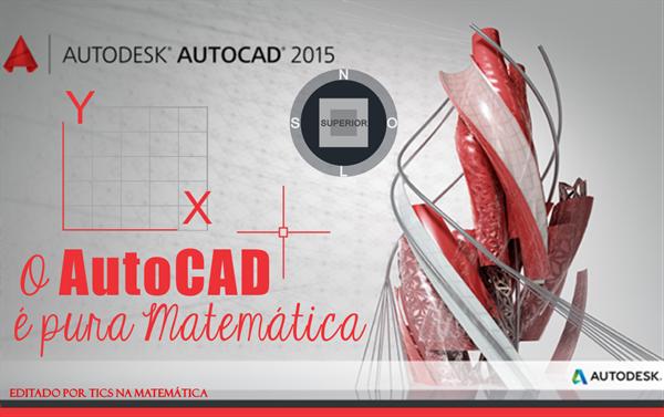 AutoCAD - Um dos muitos softwares que é pura matemática