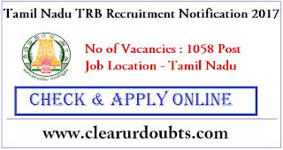 Tamil Nadu TRB Recruitment 2017 Notification