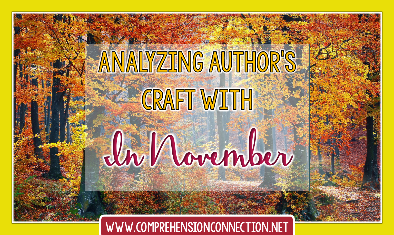 Need teaching ideas to spice up your fall comprehension lessons? This post features the book In November and how it's used for author's craft and writing.