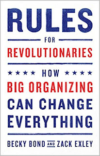 Rules For Revolutionaries: How Big Organizing Can Change Everything PDF