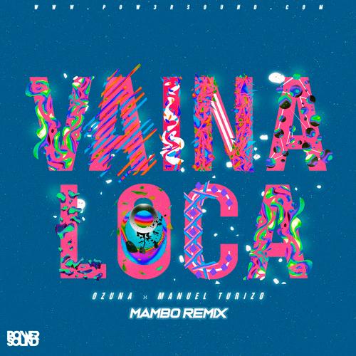 https://www.pow3rsound.com/2018/10/ozuna-ft-manuel-turizo-vaina-loca-mambo.html