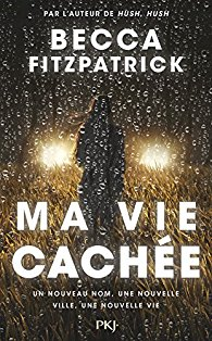 https://sevaderparlalecture.blogspot.com/2018/07/ma-vie-cachee-becca-fitzpatrick.html