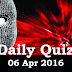 Daily Current Affairs Quiz - 06 Apr 2016