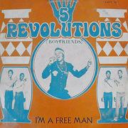 https://zamrockorg.blogspot.com/2019/02/5-revolutions-im-free-man.html