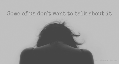 Some of us don't want to talk about it #sexualtrauma