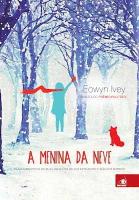 [Resenha] A Menina da Neve - Eowyn Ivey