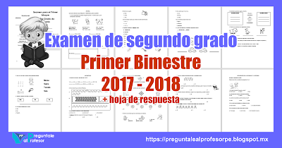 Examen de segundo grado Primer Bimestre 2017 - 2018 + hoja de ...