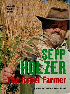 Sepp Holzer, El Agricultor Rebelde.