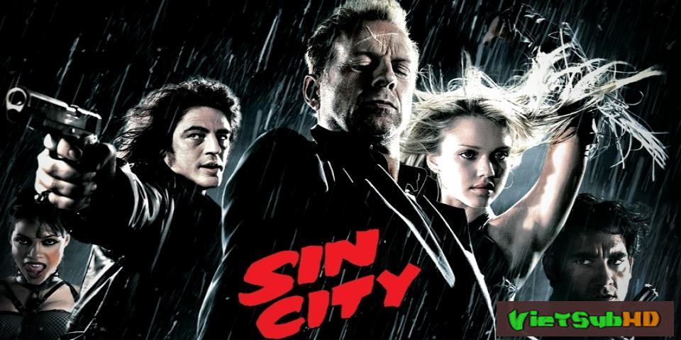 Phim Thành Phố Tội Ác VietSub HD | Sin City 2005