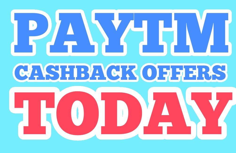 Paytm Cashback Offer Today