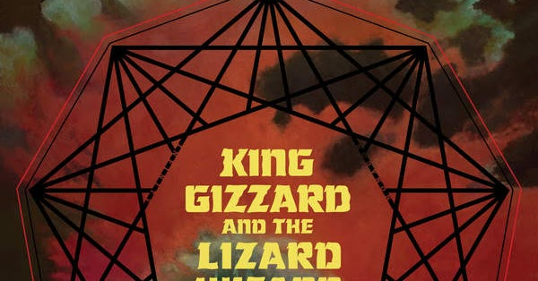 King Gizzard Amp The Lizard Wizard Nonagon Infinity 2016