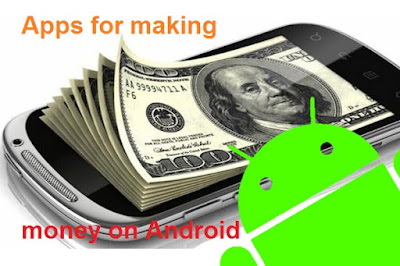 apps-for-making-money-on-android