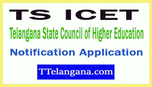 TS ICET Telangana State Council of Higher Education Notification Application