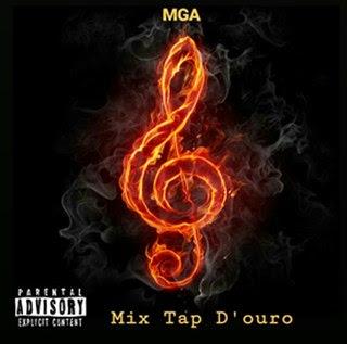 MGA - Mixtape D'Ouro (Mixtape 2019)