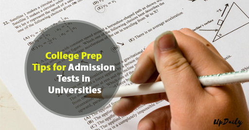 College Prep Tips for Admission Tests in Universities