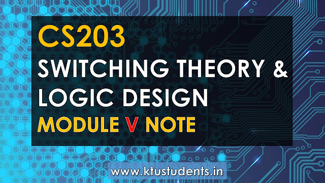 Cs203 Switching Theory And Logic Design Module