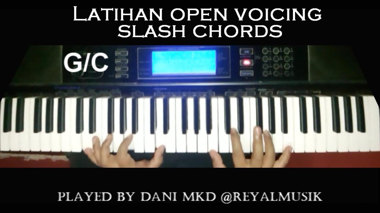 Belajar piano keyboard latihan open voicing dan slash chords belajar piano keyboard latihan open voicing dan slash chords hexwebz Image collections