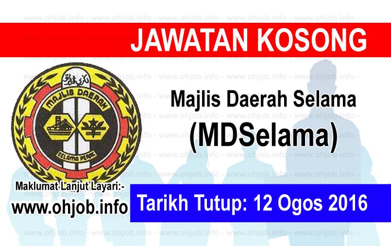 Jawatan Kerja Kosong Majlis Daerah Selama (MDSelama) logo www.ohjob.info ogos 2016