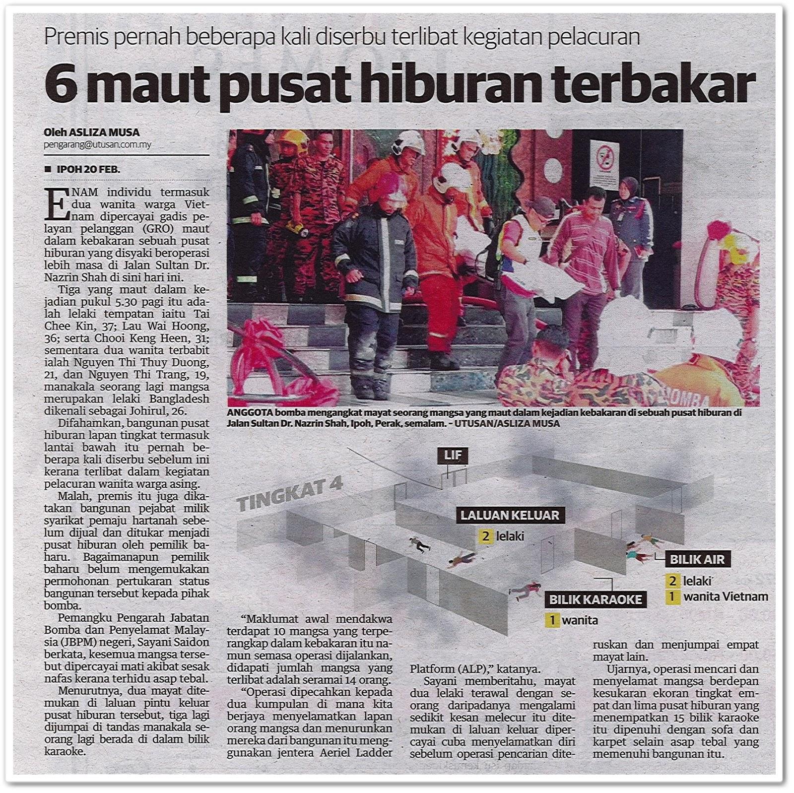 6 maut pusat hiburan terbakar - Keratan akhbar Utusan Malaysia 21 Februari 2019