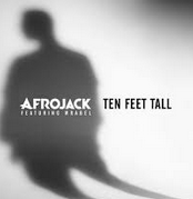 Afrojack - Ten Feet Tall