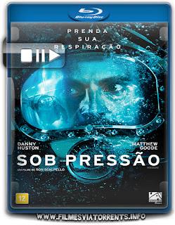 Sob Pressão Torrent - BluRay Rip 720p e 1080p Dual Áudio 5.1