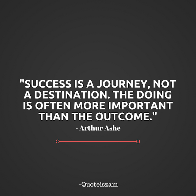 """success is a journey not a destination essay """"success is a journey, not a destination the doing is usually more important than the outcome not everyone can be number 1"""" arthur ashe have you ever heard that success is a journey, not a destination."""