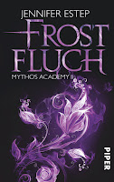 https://www.amazon.de/Frostfluch-Mythos-Academy-Jennifer-Estep/dp/3492280323/ref=sr_1_1?s=books&ie=UTF8&qid=1484233802&sr=1-1&keywords=frostfluch