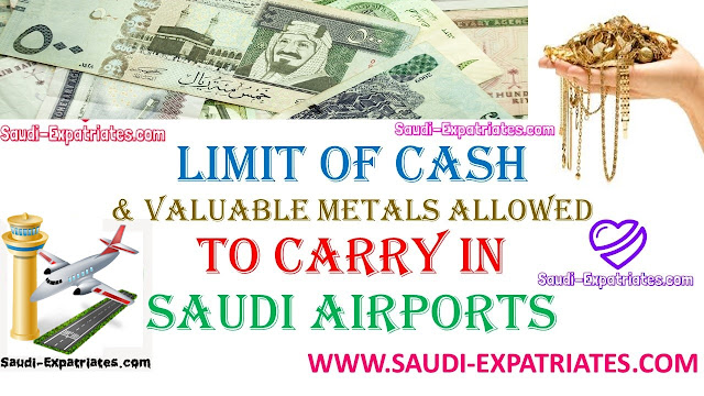 SAUDI ARABIA CUSTOMS CASH LIMIT ON AIRPORT