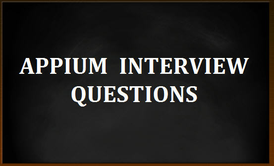 Top 17 Appium Interview Questions