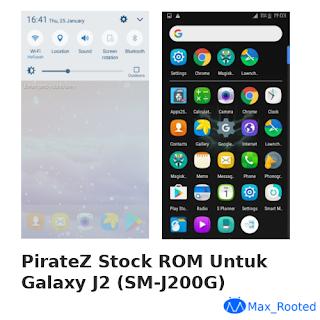 PirateZ Stock ROM Untuk Galaxy J2 (SM-J200G)