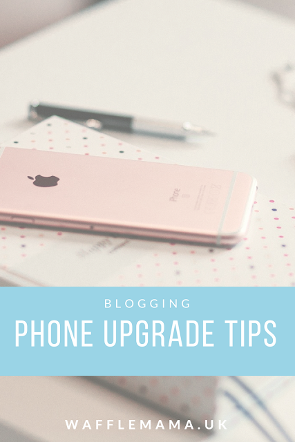 MOBILE PHONE UPGRADE TIPS BLOGGING TIPS