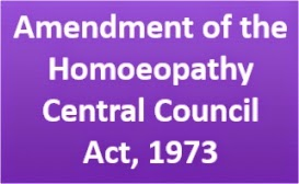 Amendment of the Homoeopathy Central Council Act, 1973