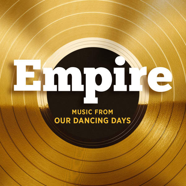 Empire Cast - Empire: Music From Our Dancing Days - EP Cover