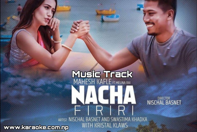 Karaoke of Hawa Chalyo Siriri Atai Jhiriri by Mahes Kafle and Melina Rai