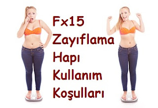 Fx15 Zayıflama Hapı Kullanım Koşulları