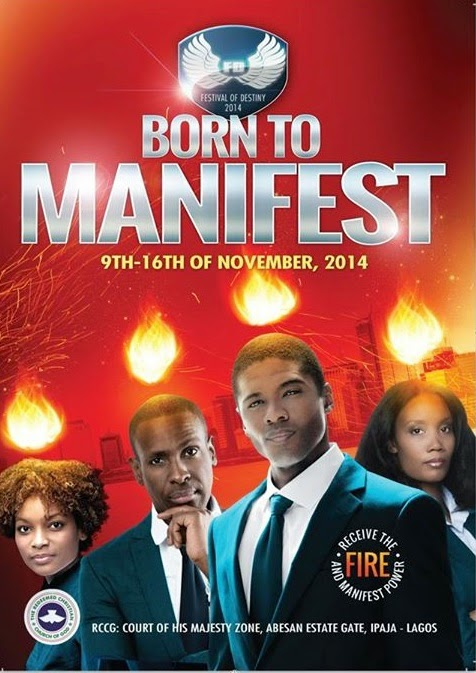 Festival Of Destiny 2014 » Theme: Born To Manifest » 9th -16th