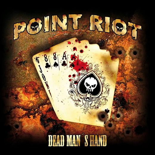 POINT RIOT - Dead Man's Hand (2017) full
