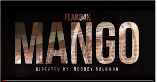 New Video: Flako4k - Mango