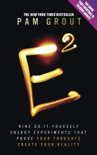 E2 by Pam Grout front cover