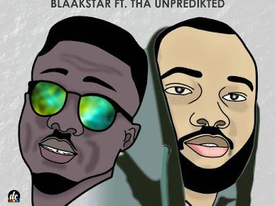 DOWNLOAD MP3: Blaakstar - Bad Gang Ft. Tha Unpredikted