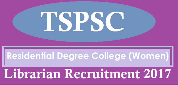Librarian Posts, TS Gurukulam, TS Jobs, TS Recruitment, TS Residentials, TS State, TSPSC, TSPSC Recruitments, Librarian Posts, TS Women Residential Degree College