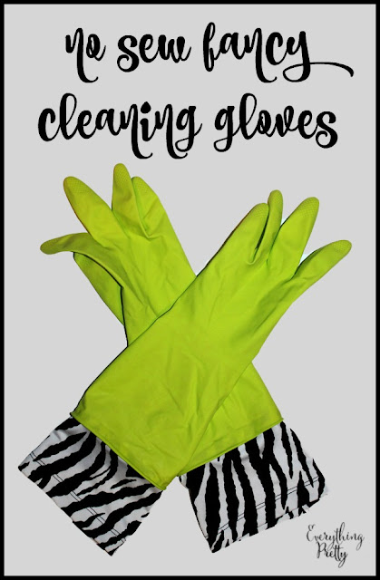 No Sew Fancy Cleaning Gloves