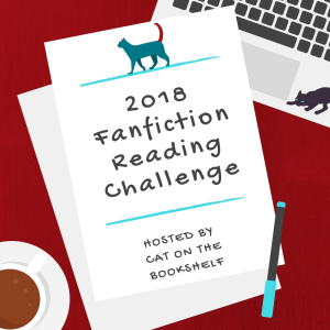 Cat notepaper on desk reading '2018 Fanfiction Reading Challenge Hosted by Cat on the Bookshelf'