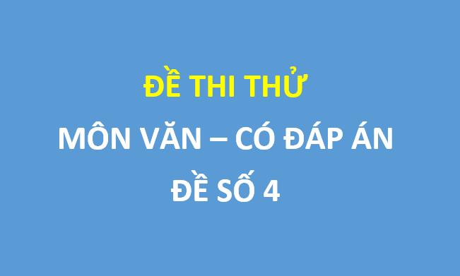 Đề số 4- Đề khảo sát Ngữ Văn 12  sở GD và ĐT Quảng Nam
